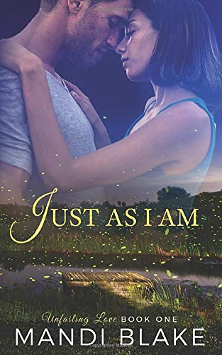 Just As I Am (Unfailing Love)