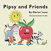 Pipsy and Friends
