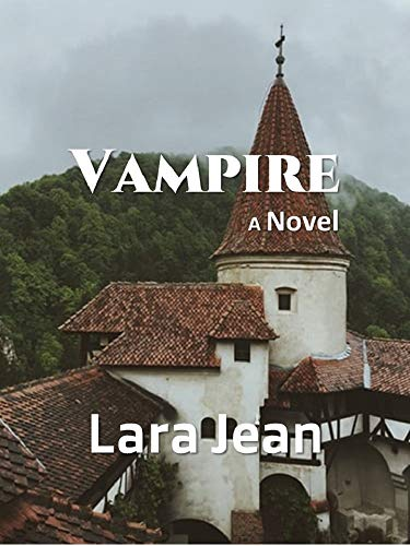 Vampire: A Novel (English Edition)