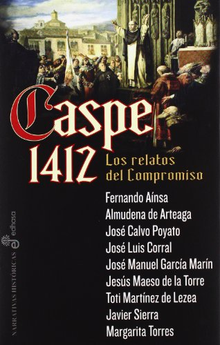 Caspe 1412 (Narrativas Historicas)