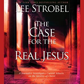 The Case for the Real Jesus audiobook cover art