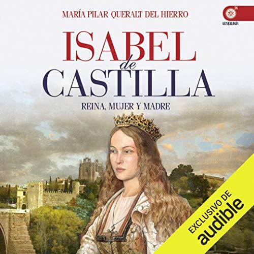 Isabel de Castilla (Narración en Castellano) [Isabel of Castilla] Titelbild