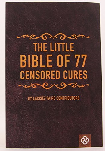 The Little Bible of 77 Censored Cures