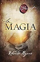 La magia (Crecimiento personal) (Spanish Edition)