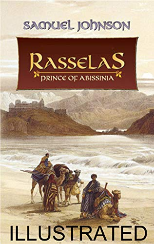 Rasselas, Prince of Abyssinia illustrated (English Edition)
