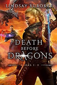 Death Before Dragons (Books 1-3): An Urban Fantasy Series Box Set by [Lindsay Buroker]