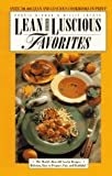 Lean and Luscious Favorites: The World's Best 301 Lowfat Recipes: Delicious, Easy to Prepare, Fun, and Healthful!