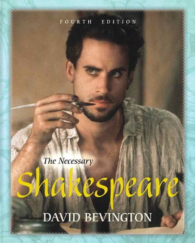 Necessary Shakespeare, The,  with MyLiteratureLab -- Access Card Package (4th Edition)