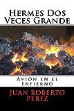 Hermes Dos Veces Grande (El Viaje de Hermes nº 2)