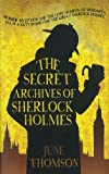 Image of The Secret Archives of Sherlock Holmes (The Sherlock Holmes Collection)