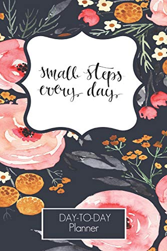 2020-2021 Make Small Steps Everyday Day To Day Planner:   Hourly Scjedule   Appointment Book   Daily CheckList   Goal   Meal Tracker   Water Intake   ... Moms, Bloggers, Sylists, Real Estate Agent