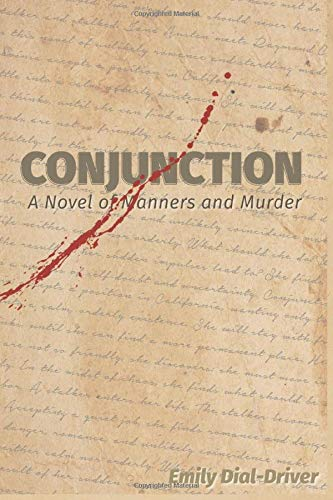 Conjunction: A Novel of Manners and Murder