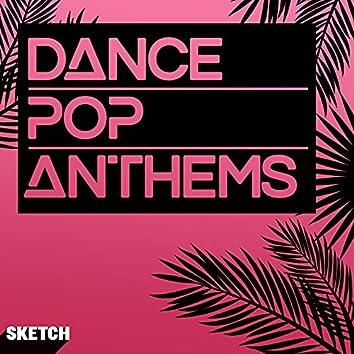 Dance Pop Anthems