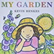 Science for Kids, kids science, Kevin Henkes, My Garden, activities for kids