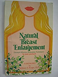 Natural Breast Enlargement: Through Effective Relaxation Techniques: Joan Packard