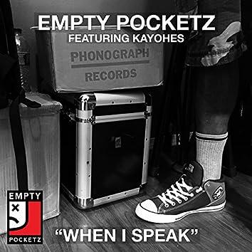When I Speak (feat. Kayohes)