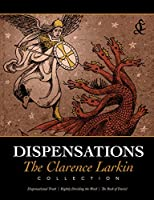 Dispensations: The Clarence Larkin Collection