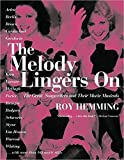 """book cover:""""The Melody Lingers On: The Great Songwriters and Their Movie Musicals"""" by Roy Hemming"""