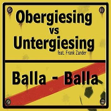 Obergiesing vs Untergiesing - Balla Balla