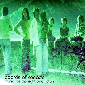 Music Has the Right to.. by Boards of Canada (1998-09-22)