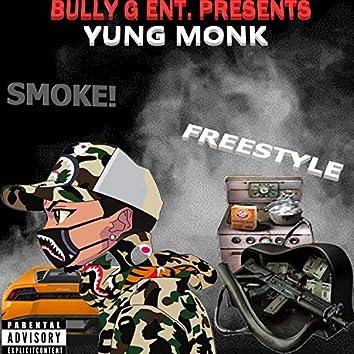 Smoke! Freestyle