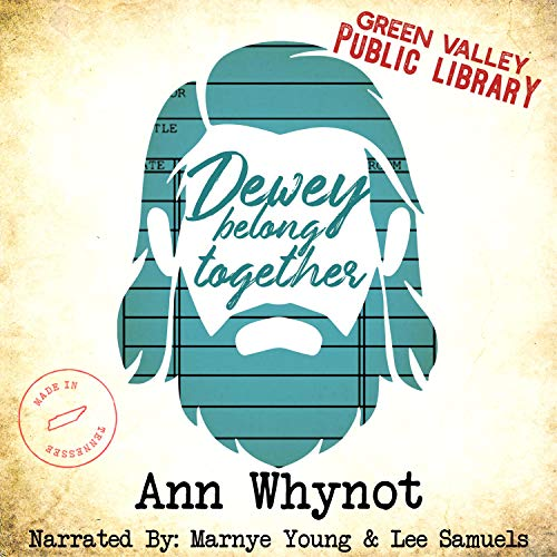Dewey Belong Together Audiobook By Smartypants Romance, Ann Whynot cover art