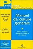 Manuel de culture générale - Histoire, religions, philosophie, littérature, arts, sciences