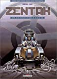 Zentak, tome 3 : Digital Nation