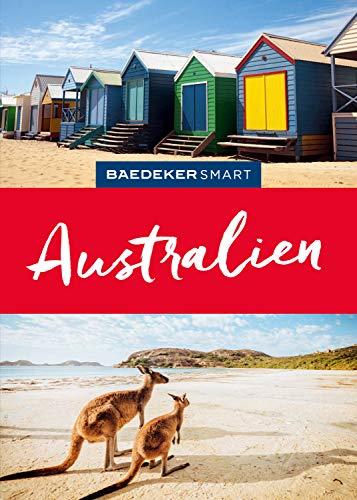 Baedeker SMART Reiseführer Australien (Baedeker SMART Reiseführer E-Book)