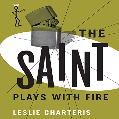 The Saint Plays with Fire audiobook cover art
