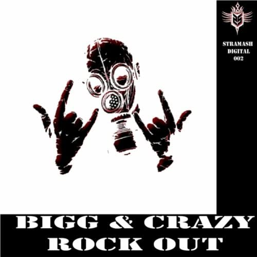 Bigg & Crazy