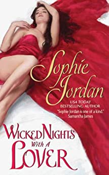 Wicked Nights With a Lover (Penwich School for Virtuous Girls Book 3) by [Sophie Jordan]