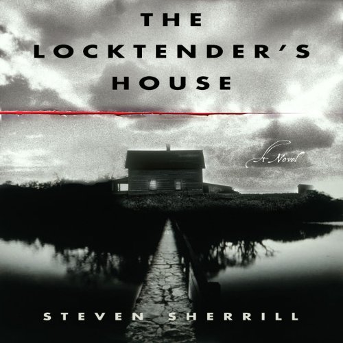 The Locktender's House audiobook cover art