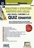 Istruttore e istruttore direttivo enti locali. Area tecnica. Categorie C e D. Quiz comment...