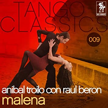 Tango Classics 009: Malena