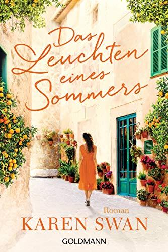Das Leuchten eines Sommers: Roman