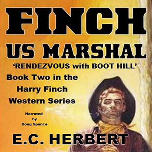 Finch US Marshal: Rendevzous with Boot Hill audiobook cover art