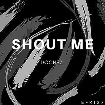 Shout Me