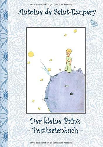 Der kleine Prinz - Postkartenbuch: Le petit prince, The Little Prince, Postkarten, sammeln, Original, Post, Briefmarke, Klassiker, Schulkinder, ... Erwachsene, Geschenkbuch, Geschenk