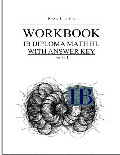 Workbook Ib Diploma Math Hl Part 1 With Answer Key