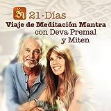 21-Días Viaje De Meditación Mantra Con Deva Premal Y Miten