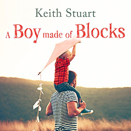 A Boy Made of Blocks audiobook cover art
