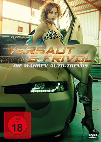 Versaut & Frivol-die Wahren Auto-Trends [Alemania] [DVD]