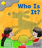 Oxford Reading Tree: Stage 1: First Words: Who is It?