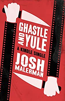Ghastle and Yule (Kindle Single) (English Edition) por [Josh Malerman]