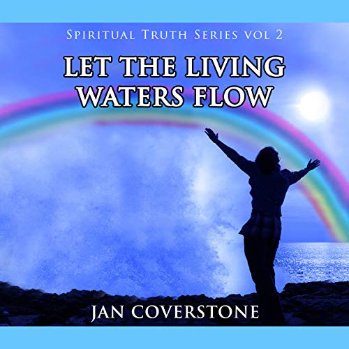 Let the Living Waters Flow audiobook cover art