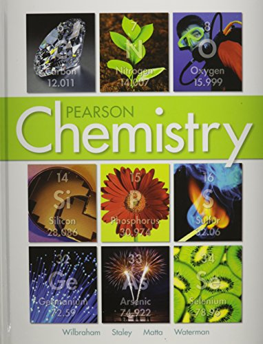 Compare Textbook Prices for CHEMISTRY 2012 STUDENT EDITION HARD COVER GRADE 11 Student Edition ISBN 9780132525763 by Savvas Learning Co