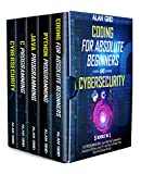 Coding for Absolute Beginners and Cybersecurity: 5 BOOKS IN 1 THE PROGRAMMING BIBLE: Learn Well the Fundamental Functions of Python, Java, C++ and How to Protect Your Data from Hacker Attacks