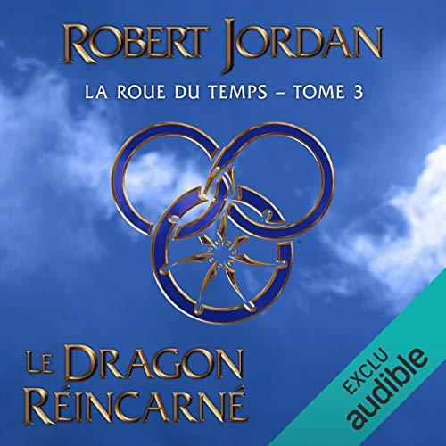 Le Dragon réincarné audiobook cover art