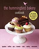 The Hummingbird Bakery Cookbook: The number one best-seller now revised and expanded with new recipes hummingbird food Feb, 2021